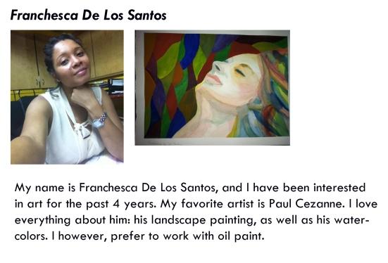 Artist Profile -Franchesca De Los Santos